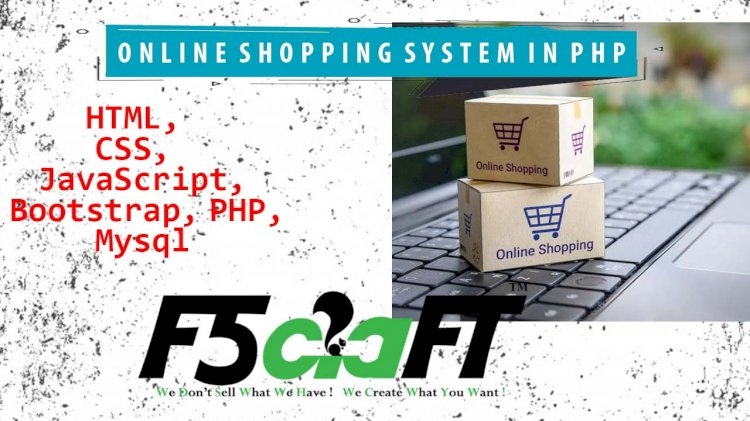ONLINE SHOPPING SYSTEM IN PHP WITH SOURCE CODE